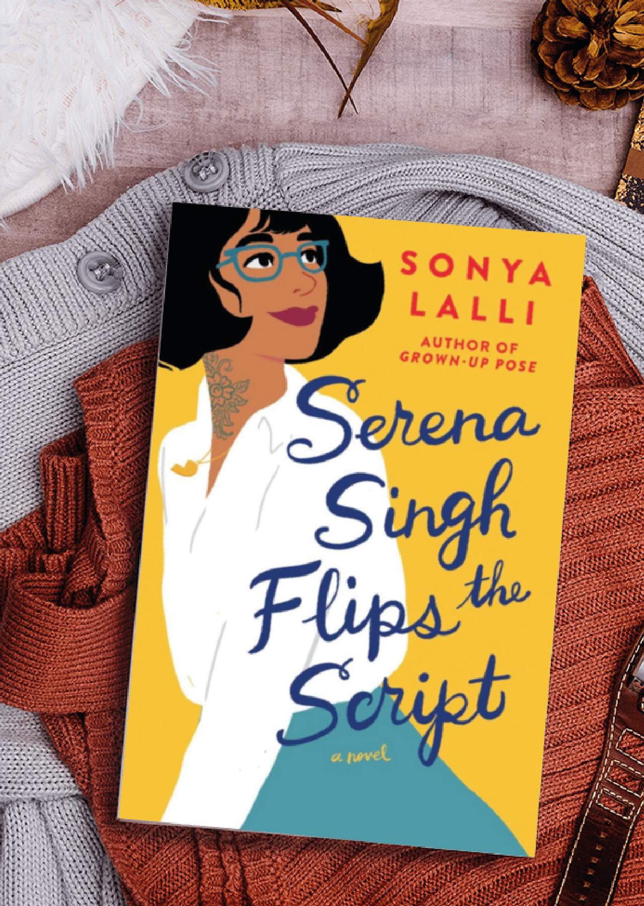 Serena Singh Flips the Script by Sonya Lalli